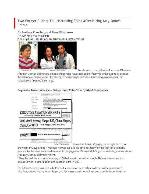 Two Former Clients Tell Harrowing Tales After Hiring Atty JamesBeirneBy Jenilene Francisco and Rene VillaromanPinoyWatchDo...