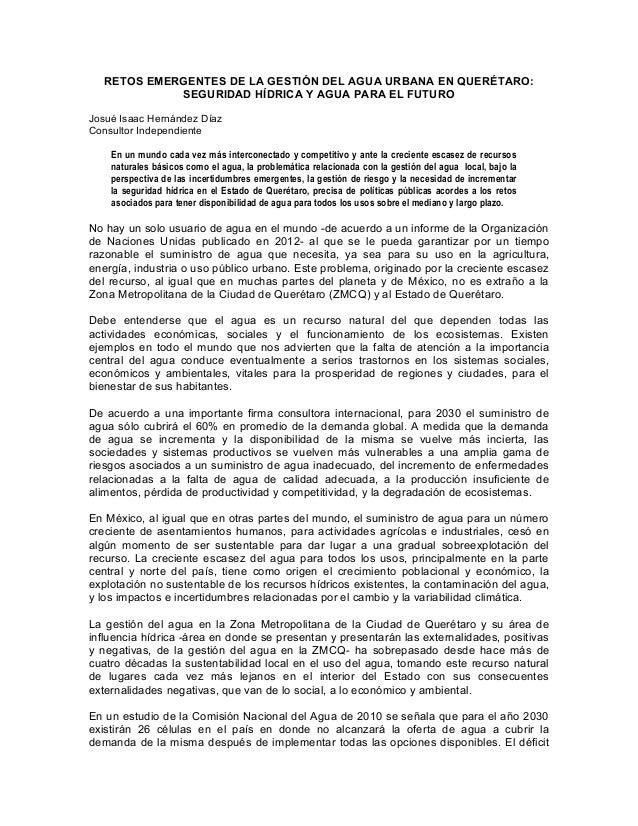 RETOS EMERGENTES DE LA GESTIÓN DEL AGUA URBANA EN QUERÉTARO:            SEGURIDAD HÍDRICA Y AGUA PARA EL FUTUROJosué Isaac...