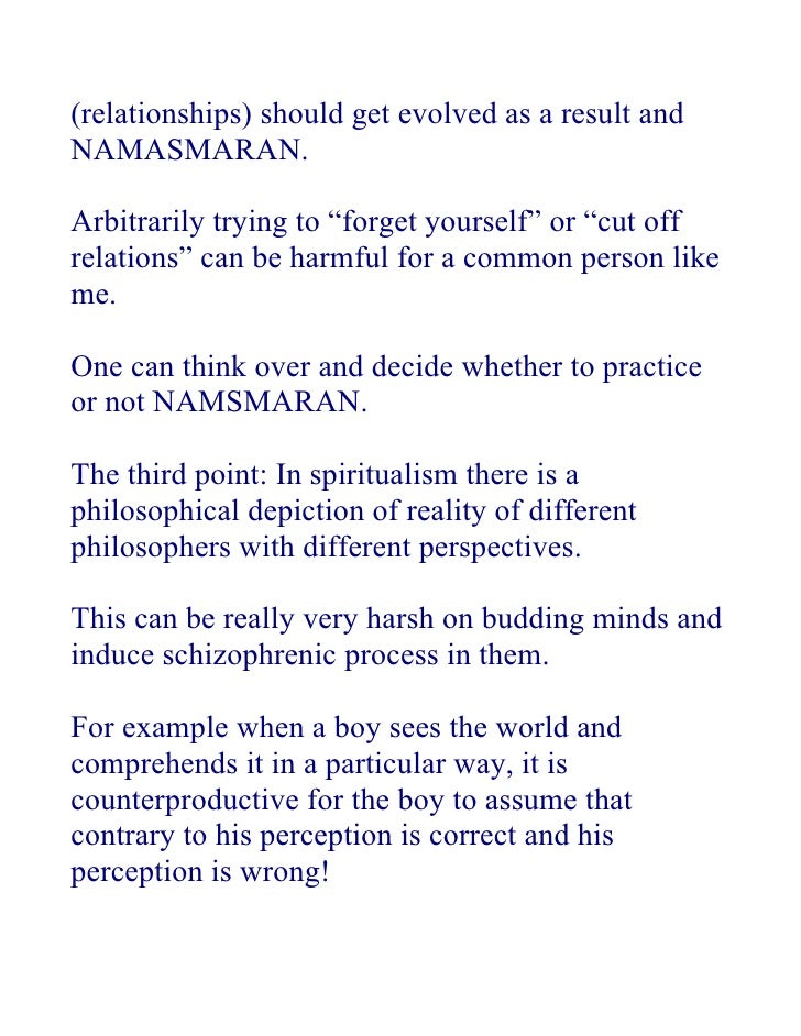 """(relationships) should get evolved as a result and NAMASMARAN.  Arbitrarily trying to """"forget yourself"""" or """"cut off relati..."""