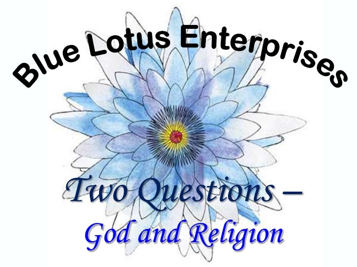 Two Questions – God and Religion