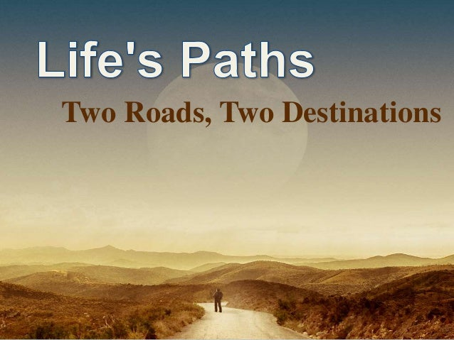 Two Roads, Two Destinations