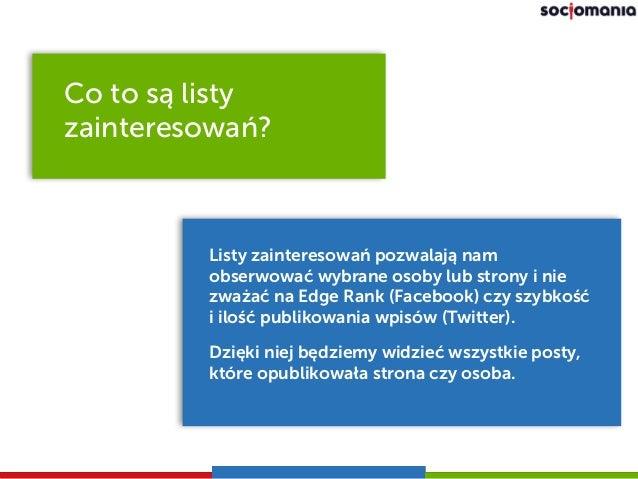 Tworzenie list zainteresowań na Facebooku i Twitterze Slide 3