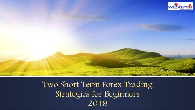 What Are the Best Strategies for Short-Term Forex Trading? | Action Forex