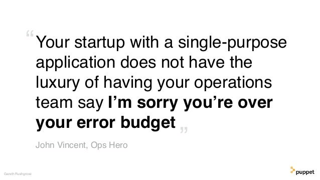 Your startup with a single-purpose application does not have the luxury of having your operations team say I'm sorry you'r...