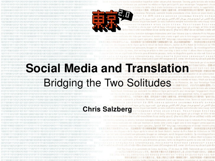 SocialMediaandTranslation    BridgingtheTwoSolitudes            ChrisSalzberg