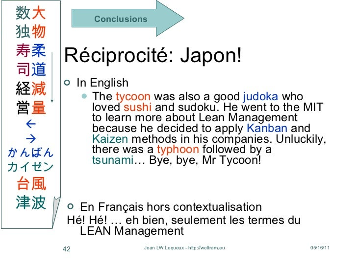 Réciprocité: Japon! <ul><li>In English </li></ul><ul><ul><li>The  tycoon  was also a good  judoka  who loved  sushi  and s...