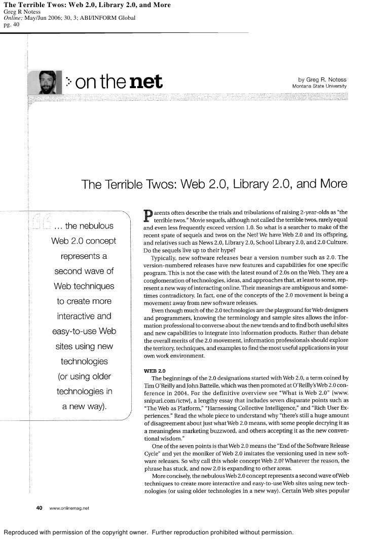 The Terrible Twos: Web 2.0, Library 2.0, and More Greg R Notess Online; May/Jun 2006; 30, 3; ABI/INFORM Global pg. 40     ...