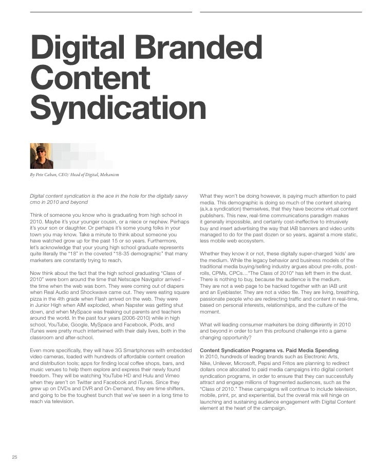 Digital Branded      Content      Syndication      By Pete Caban, CEO/ Head of Digital, Mekanism         Digital content s...