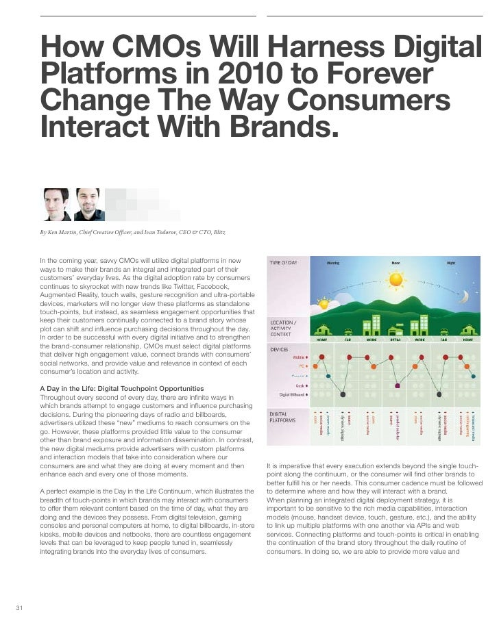 How CMOs Will Harness Digital      Platforms in 2010 to Forever      Change The Way Consumers      Interact With Brands.  ...