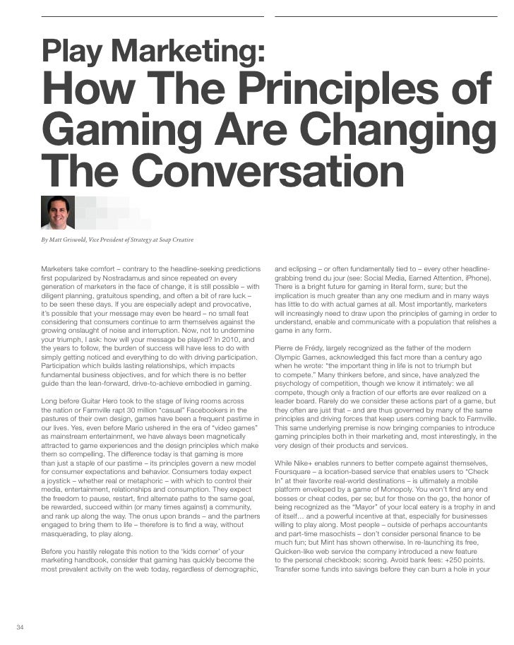 Play Marketing:      How The Principles of      Gaming Are Changing      The Conversation      By Matt Griswold, Vice Pres...