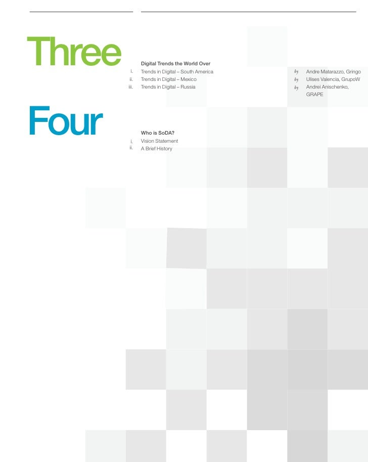 Three     i.          ii.                Digital Trends the World Over                Trends in Digital – South America   ...