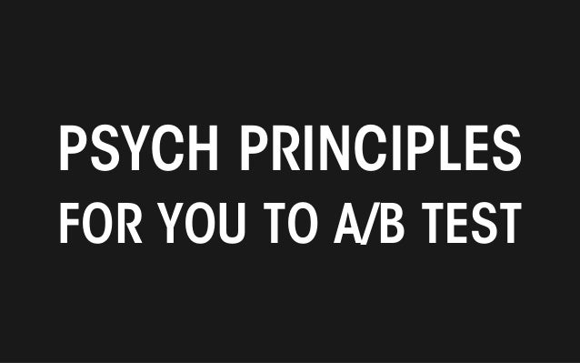 All material © THE WEB PSYCHOLOGIST LTD. 2014. No unauthorised reproduction or distribution. PSYCH PRINCIPLES FOR YOU TO A...