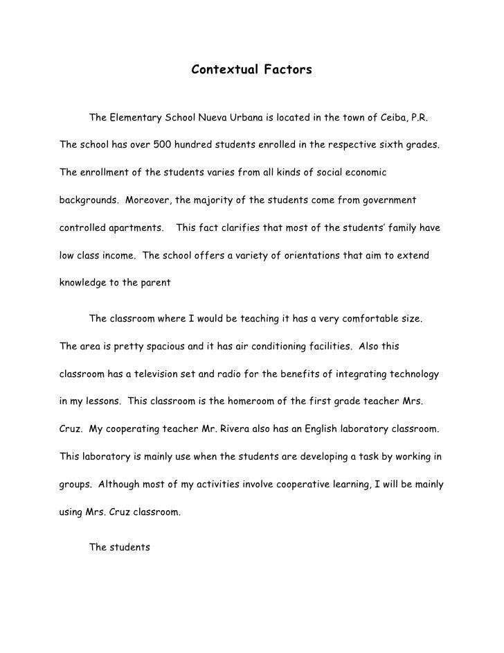 Contextual Factors      The Elementary School Nueva Urbana is located in the town of Ceiba, P.R.The school has over 500 hu...