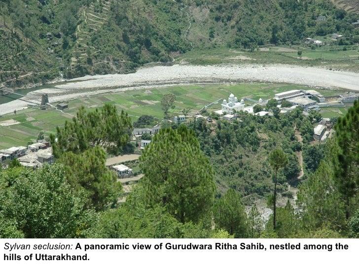 Sylvan seclusion:  A panoramic view of Gurudwara Ritha Sahib, nestled among the hills of Uttarakhand.