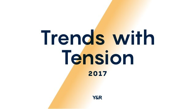 Trends with Tension 2017