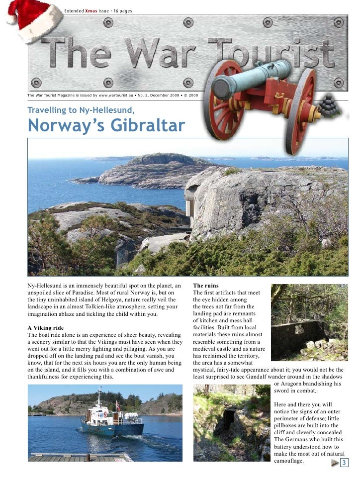 Extended Xmas Issue • 16 pages     The War Tourist Magazine is issued by www.wartourist.eu • No. 2, December 2008 • © 2008...