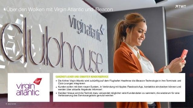 GANZHEITLICHER UND SMARTER KUNDENSERVICEOOO   ▪ Die Airline Virgin Atlantic wird zukünftig auf dem Flughafen Heathrow di...