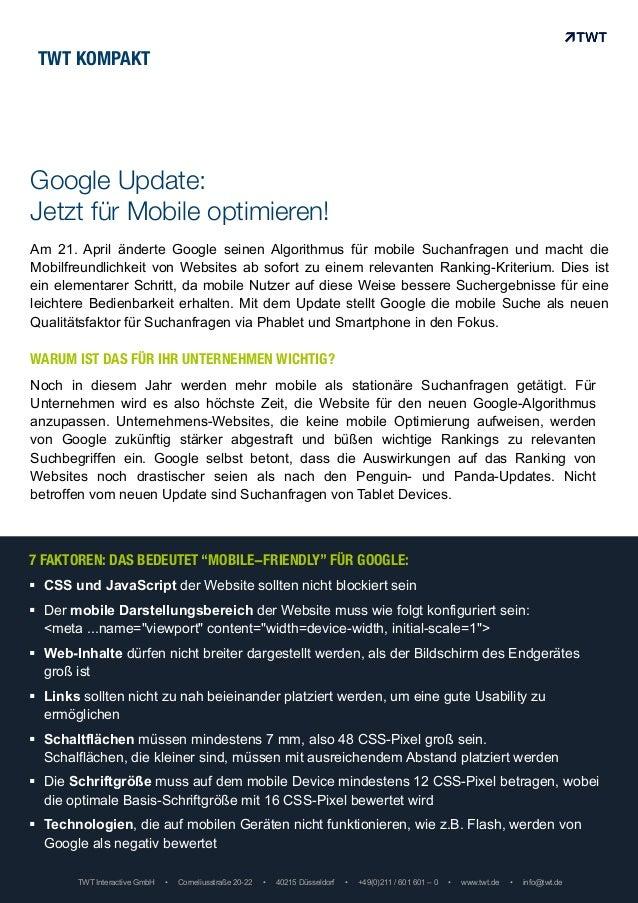 Am 21. April änderte Google seinen Algorithmus für mobile Suchanfragen und macht die Mobilfreundlichkeit von Websites ab s...