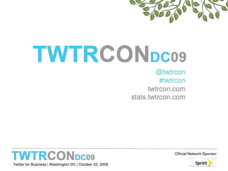 @twtrcon#twtrcontwtrcon.comstats.twtrcon.com<br />