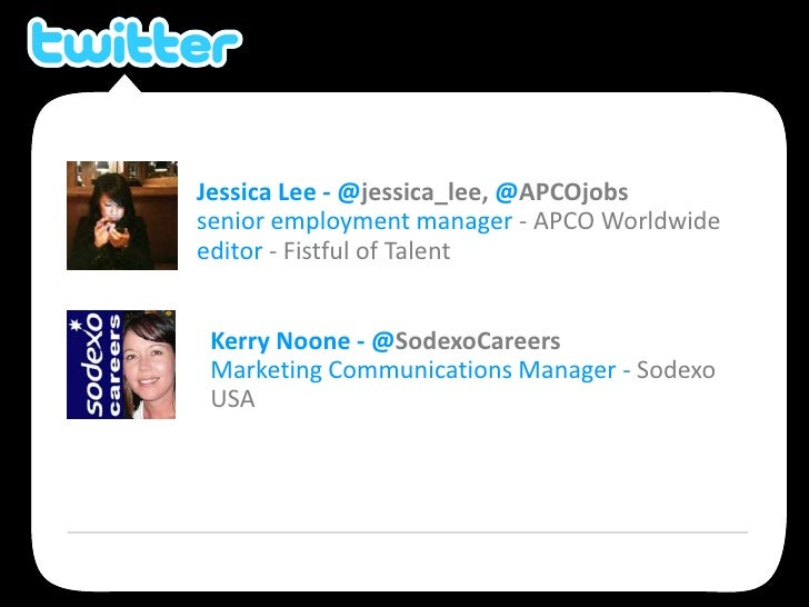 Jessica Lee - @jessica_lee, @APCOjobs<br />senior employment manager - APCO Worldwide<br />editor - Fistful of Talent<br /...