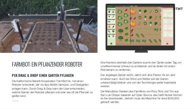 FARMBOT:EINPFLANZENDERROBOTER PER DRAG & DROP EINEN GARTEN PFLANZEN Die Kalifornische Benefit Kooperation FarmBot Inc. hat...