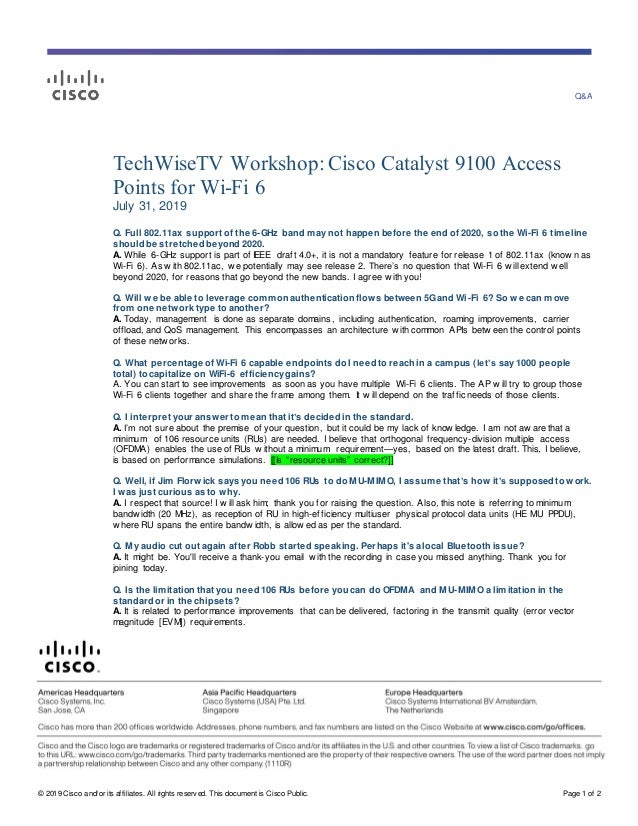 Q&A © 2019 Cisco and/or its affiliates. All rights reserv ed. This document is Cisco Public. Page 1 of 2 TechWiseTV Worksh...