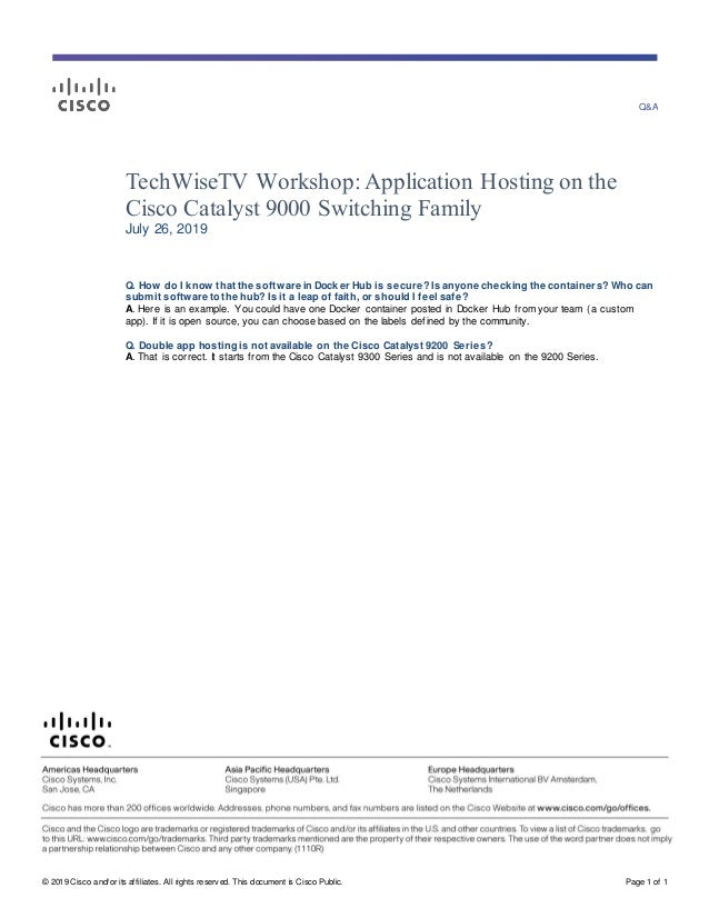 Q&A � 2019 Cisco and/or its affiliates. All rights reserv ed. This document is Cisco Public. Page 1 of 1 TechWiseTV Worksh...
