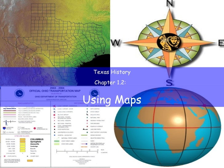 Texas History Chapter 1.2:  Using Maps