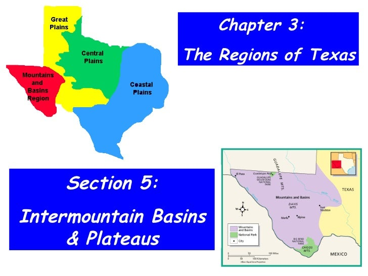 Chapter 3:  The Regions of Texas Section 5: Intermountain Basins & Plateaus