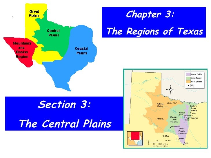 Chapter 3:  The Regions of Texas Section 3: The Central Plains