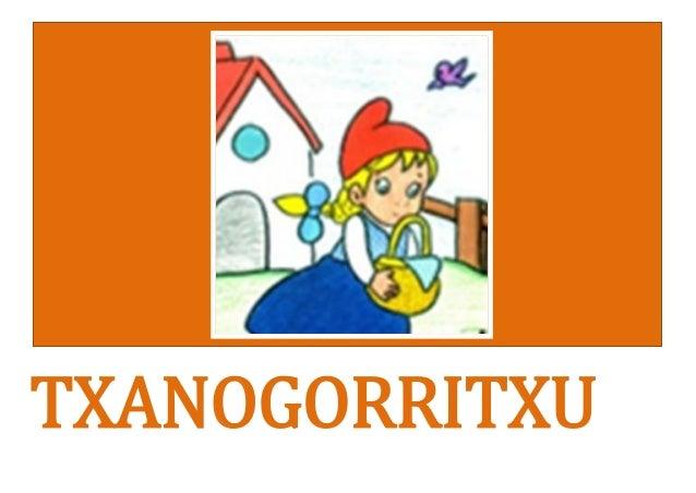TXANOGORRITXU