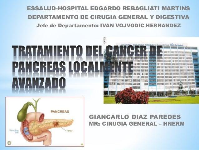 GIANCARLO DIAZ PAREDES MR2 CIRUGIA GENERAL – HNERM ESSALUD-HOSPITAL EDGARDO REBAGLIATI MARTINS DEPARTAMENTO DE CIRUGIA GEN...
