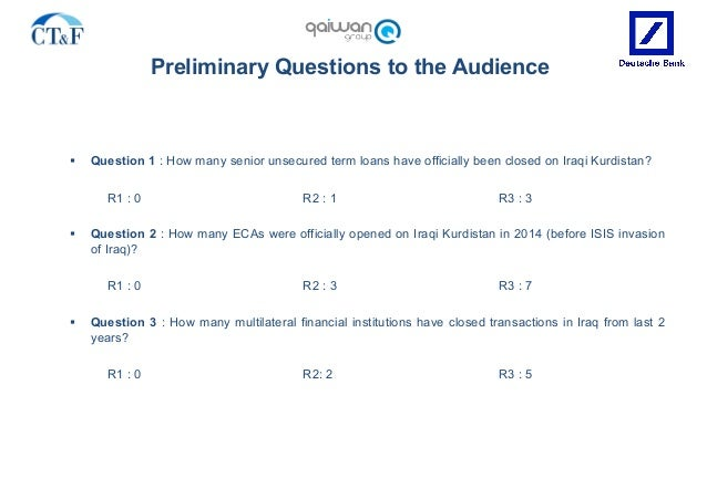 Preliminary Questions to the Audience § Question 1 : How many senior unsecured term loans have officially been closed on ...