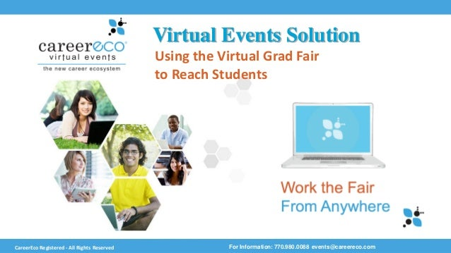 Work the Fair From Anywhere Virtual Events Solution For Information: 770.980.0088 events@careereco.comCareerEcoRegistered ...