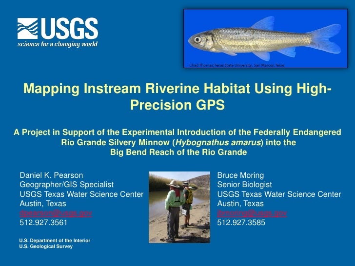 Mapping Instream Riverine Habitat Using High-                 Precision GPSA Project in Support of the Experimental Introd...