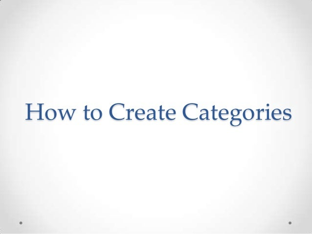 How to Create Categories