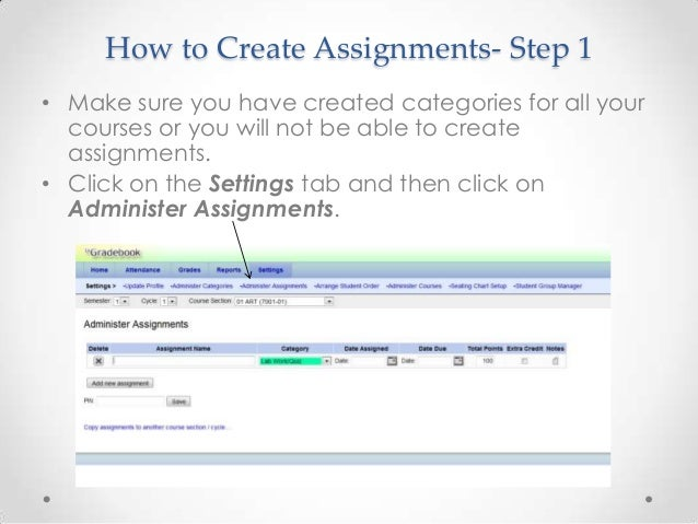 How to Create Assignments- Step 1• Make sure you have created categories for all your  courses or you will not be able to ...