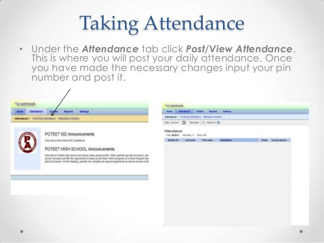 Taking Attendance• Under the Attendance tab click Post/View Attendance.  This is where you will post your daily attendance...