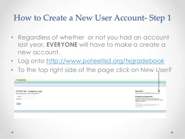 How to Create a New User Account- Step 1• Regardless of whether or not you had an account  last year, EVERYONE will have t...