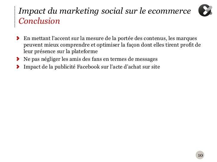 Impact du marketing social sur le ecommerceConclusion En mettant l'accent sur la mesure de la portée des contenus, les mar...