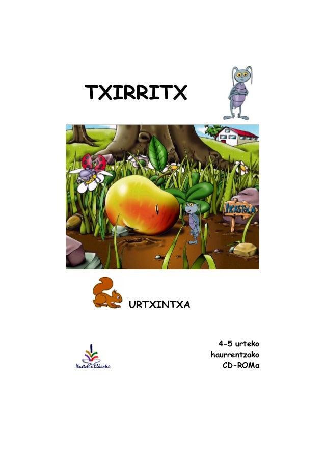 URTXINTXA 4-5 urteko haurrentzako CD-ROMa TXIRRITX