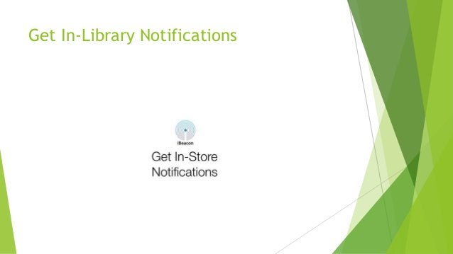 Get In-Library Notifications