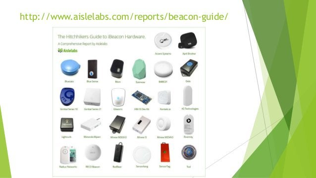 http://www.aislelabs.com/reports/beacon-guide/