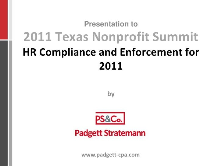2011 Texas Nonprofit SummitHR Compliance and Enforcement for 2011<br />