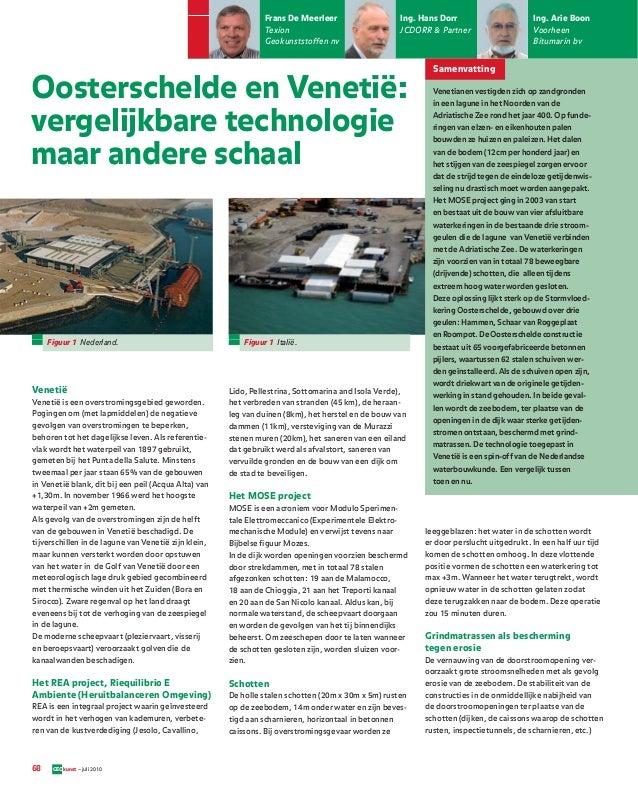 Frans De Meerleer Texion Geokunststoffen nv  Ing. Hans Dorr JCDORR & Partner  Ing. Arie Boon Voorheen Bitumarin bv  Samenv...