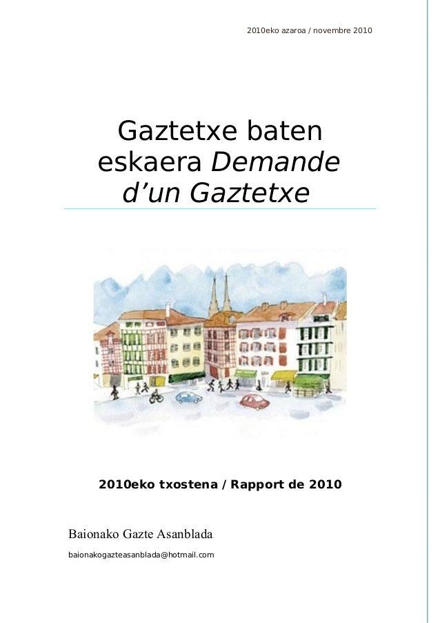 2010eko azaroa / novembre 2010 2010eko txostena / Rapport de 2010 Baionako Gazte Asanblada baionakogazteasanblada@hotmail....