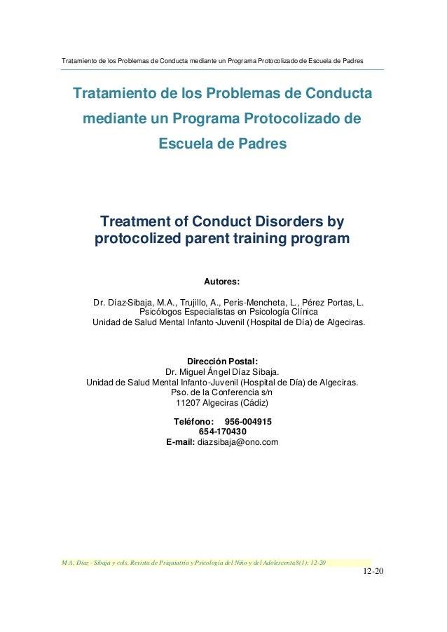 Tratamiento de los Problemas de Conducta mediante un Programa Protocolizado de Escuela de Padres M A, Díaz - Sibaja y cols...