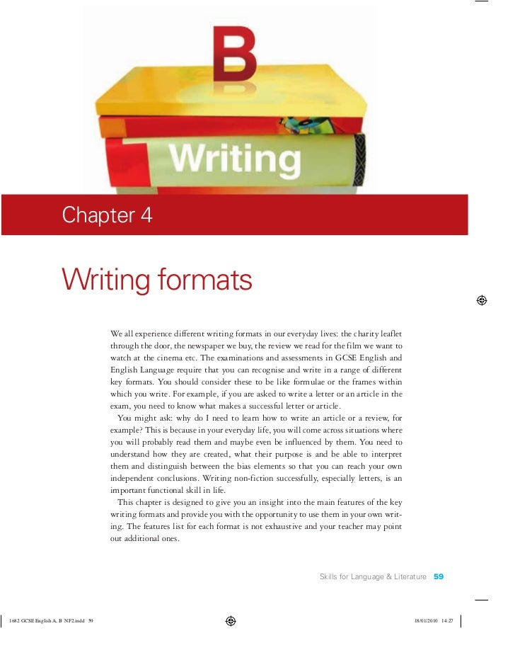 Chapter 4Writing formats    We all experience different writing formats in our everyday lives: the charity leaflet    thro...