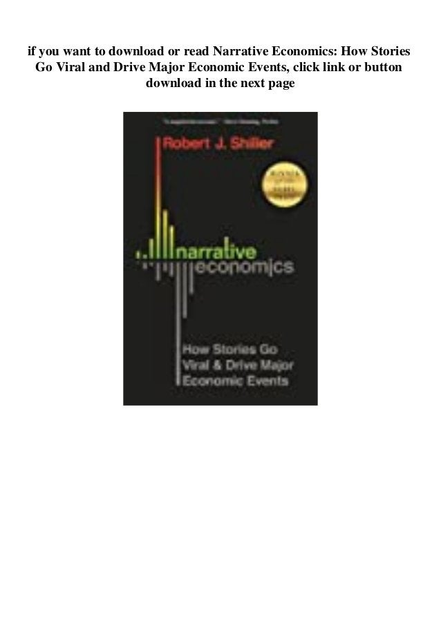 if you want to download or read Narrative Economics: How Stories Go Viral and Drive Major Economic Events, click link or b...