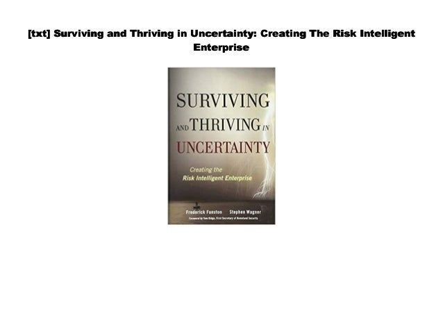 Audiobook] Surviving and Thriving in Uncertainty: Creating The Risk …
